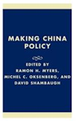 Making China Policy af Robert S Ross, Ramon H Myers, Kerry Dumbaugh