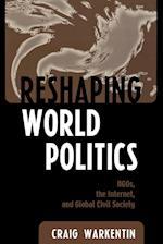 Reshaping World Politics