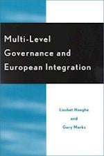 Multi-level Governance and European Integration af Gary Marks, Liesbet Hooghe