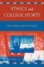Ethics and College Sports af Peter A. French