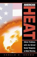 American Heat (STUDIES IN SOCIAL, POLITICAL, AND LEGAL PHILOSOPHY)