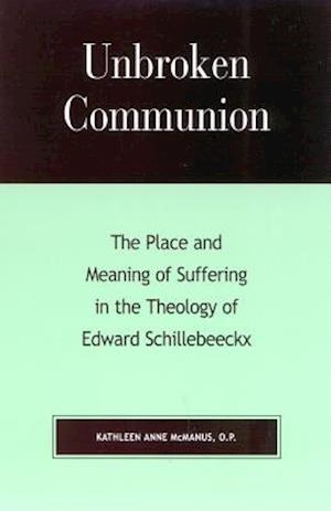 Bog, hardback Unbroken Communion af Kathleen Anne McManus