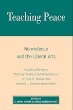 Teaching Peace af Denny J. Weaver, Gerald Biesecker-Mast, J. Denny Weaver