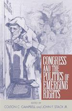 Congress and the Politics of Emerging Rights af John F Stack