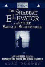 The Shabbat Elevator and other Sabbath Subterfuges