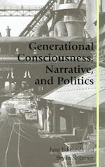 Generational Consciousness, Narrative and Politics