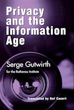Privacy and the Information Age (Critical Media Studies: Institutions, Politics, and Culture)