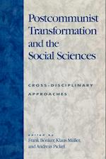 Postcommunist Transformation and the Social Sciences af Frank Bonker, Andreas Pickel, Klaus Muller