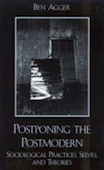 Postponing the Postmodern