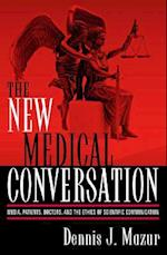 The New Medical Conversation