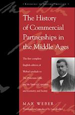 The History of Commercial Partnerships in the Middle Ages (Legacies of Social Thought Series)