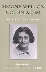 Simone Weil on Colonialism (After the Empire: The Francophone World & Postcolonial France)