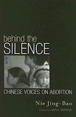 Behind the Silence (Asia/Pacific/Perspectives: Asian Voices)