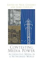 Contesting Media Power af Nick Couldry, James Curran