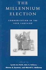 The Millennium Election (Communication, Media, and Politics)