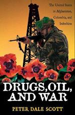 Drugs, Oil and War af Peter Dale Scott
