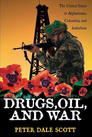 Drugs, Oil and War