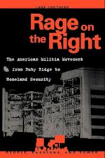 Rage on the Right (PEOPLE, PASSIONS, AND POWER)