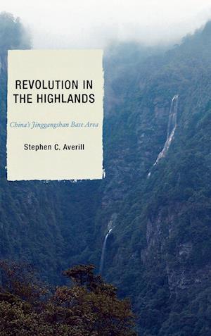Bog, hardback Revolution in the Highlands af Elizabeth J Perry