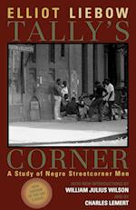 Tally's Corner af Elliot Liebow, Charles Lemert, William Julius Wilson