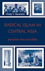Radical Islam in Central Asia (Soviet Bloc and After)