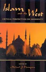 Islam and the West af Michael Thompson