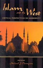 Islam and the West af Michael Thompson, Sandra Halperin, Lauren Langman