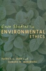 Case Studies in Environmental Ethics