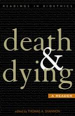 Death & Dying (Readings in Bioethics)