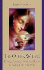 The Other Within (Feminist Constructions)