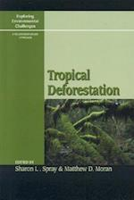 Tropical Deforestation (Exploring Environmental Challenges: A Multidisciplinary Approach)