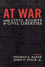 At War with Civil Rights and Civil Liberties
