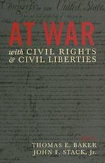 At War with Civil Rights and Liberties af John F Stack