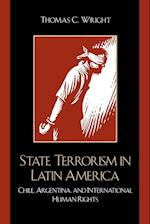 State Terrorism in Latin America af Thomas Wright