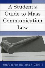 A Students Guide to Mass Communication Law