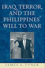Iraq, Terror, and the Philippines' Will to War af James A. Tyner