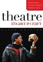 Theatre af Cynthia M. Gendrich, Stephen M. Archer, Woodrow B. Hood