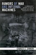 Rumors of War and Infernal Machines af Charles E. Gannon