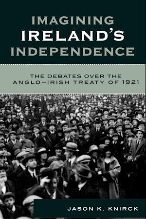 Imagining Ireland's Independence