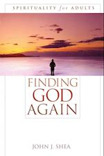 Finding God Again