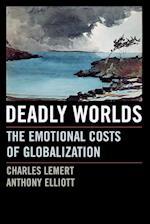 Deadly Worlds af Charles C Lemert