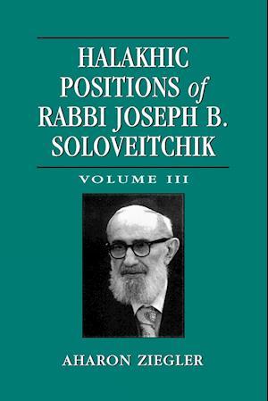 Halakhic Positions of Rabbi Joseph B. Soloveitchik
