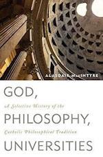 God, Philosophy, Universities af Alasdair MacIntyre