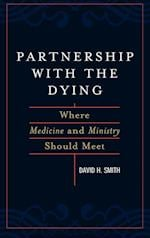Partnership with the Dying af David H. Smith