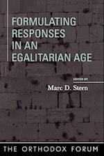 Formulating Responses in an Egalitarian Age (The Orthodox Forum)
