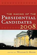 The Making of the Presidential Candidates