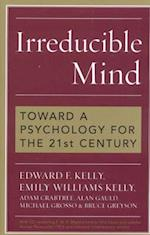 Irreducible Mind af Emily Kelly, Edward F. Kelly