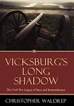Vicksburg's Long Shadow (AMERICAN CRISIS SERIES)