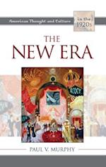 The New Era (American Thought and Culture)