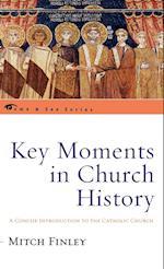 Key Moments in Church History